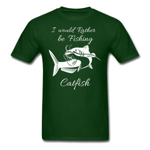I would rather be fishing Catfish - forest green