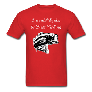 I would rather be Bass fishing - red