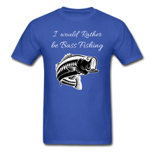 Load image into Gallery viewer, I would rather be Bass fishing - royal blue