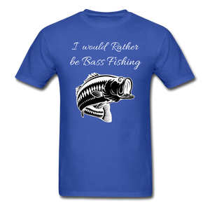 I would rather be Bass fishing - royal blue
