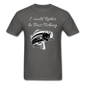 I would rather be Bass fishing - charcoal