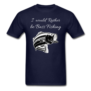 I would rather be Bass fishing - navy