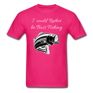 I would rather be Bass fishing - fuchsia