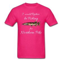 Load image into Gallery viewer, I would rather be fishing for Northern Pike - fuchsia
