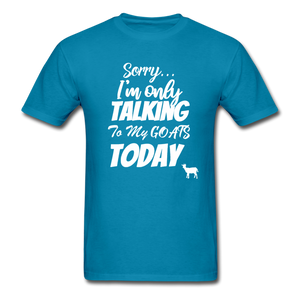 Sorry, I'm only talking to my goats today - turquoise