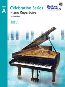 Celebration Series, 2015 Edition Preparatory A Piano Repertoire