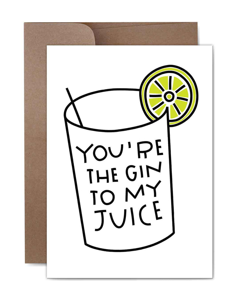 Gin to My Juice Thinking of You Card Front