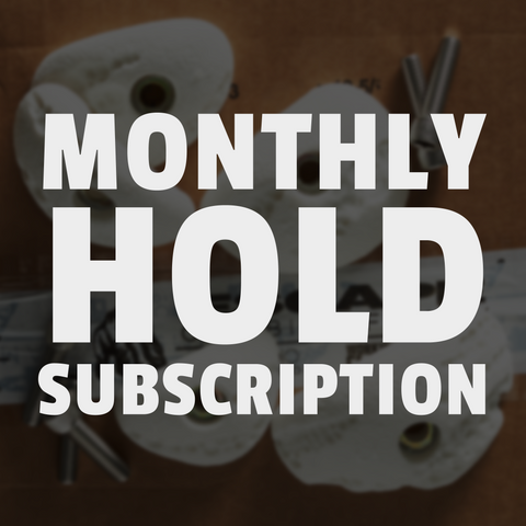 Monthly Hold Subscription