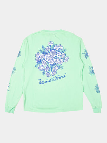 Say It With Flowers Long Sleeve T-Shirt