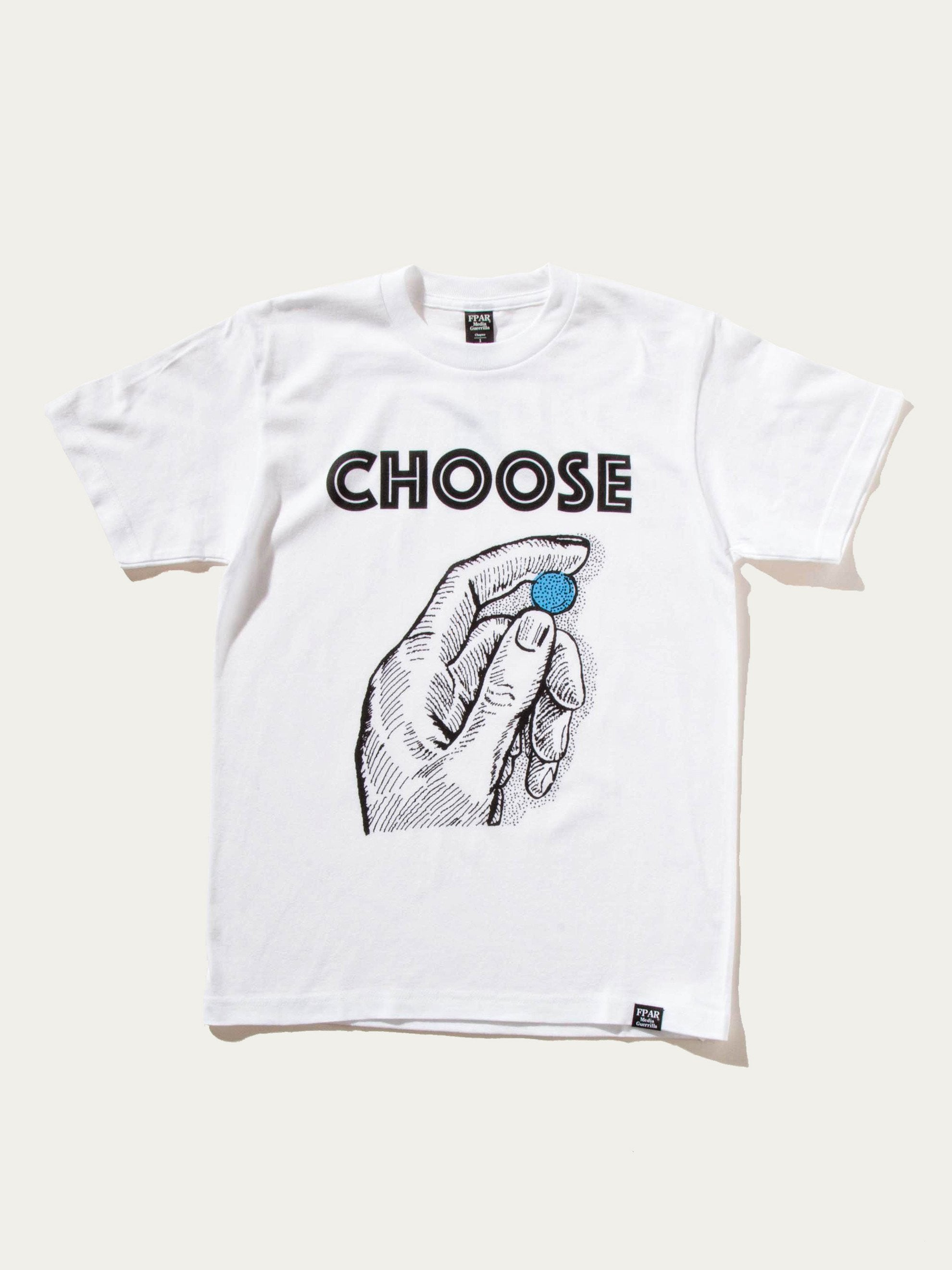 White Choose T-Shirt 9