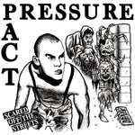 "Pressure Pact - Scared Off the Streets (12"" LP)"