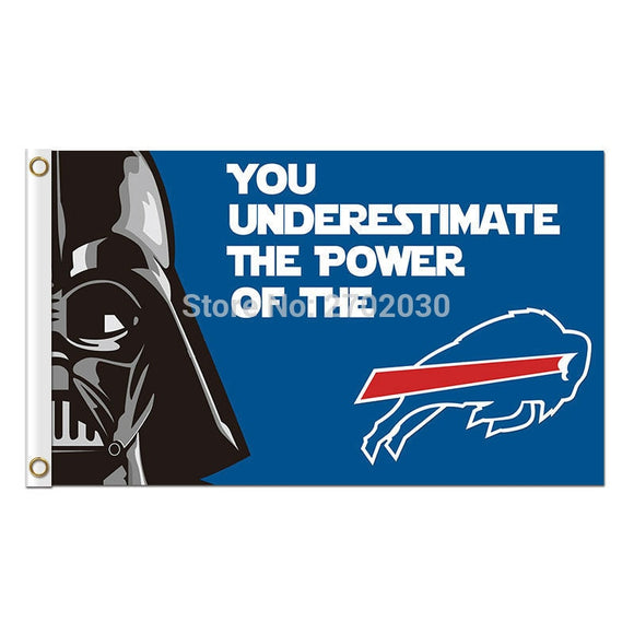 You Underestimate The Power Of The Buffalo Bills Flag Football Sport Fan Team Super Bowl Champions 3ft X 5ft Custom Banner