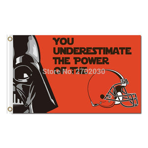You Underestimate The Power Cleveland Browns Flag Football Super Bowl Team World Series Champions Football Fans 3ft X 5ft Banner