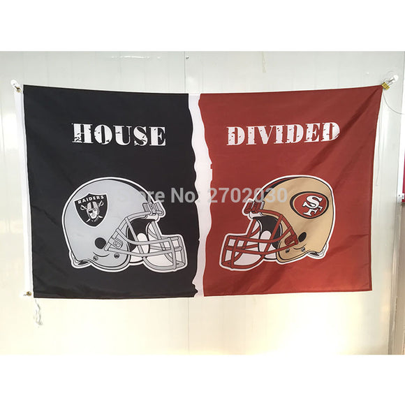 Oakland Raiders Flag Vs San Francisco 49ers Banner World Series House Divided Oakland Raiders Banner Vs San Francisco 49ers Flag