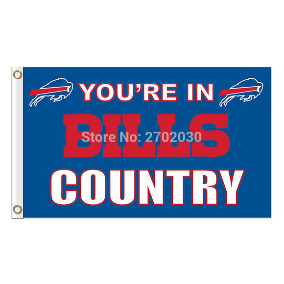 You Are In Bills Country Buffalo Bills Flag Premium Team Colors Super Bowl Champions 3 X 5ft Banner Custom Bills Flags Banner