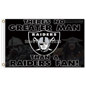 Theres No Grater Than A Raiders Fan Flag Oakland Raiders Banner Flag Sport World Series Custom 3ft X 5ft Premium Team Flags