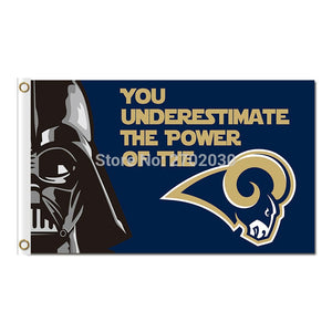 You Are Underestimate The Power Of The Los Angeles Rams Team Flag 100D Super Bowl Champions World Series Los Angeles Rams Banner