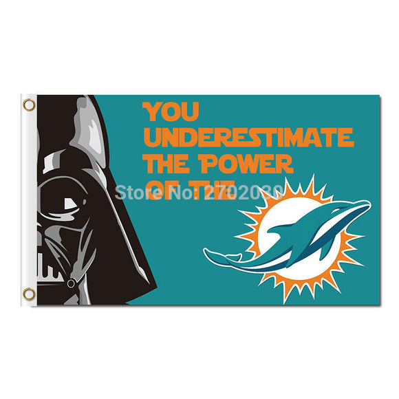 You Underestimate The Power Miami Dolphins Flag Team Champions Fan Banners World Series Flying 3ft X 5ft Miami Dolphins Banner