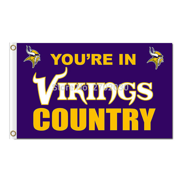 You Are In Minnesota Vikings Country Flag Super Bowl Football Team Champions Fan World Series 3ft X 5ft Banner Polyester