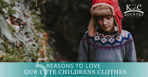 5 Reasons To Love Our Cute Childrens Clothes