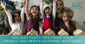 Holiday Party Tips From Your Unique Children's Clothing Boutique!