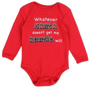 Whatever Santa Doesn't Get Me Auntie Will Onesie