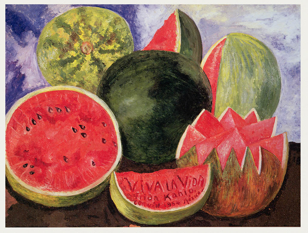 Viva la Vida by Frida Kahlo (1954)