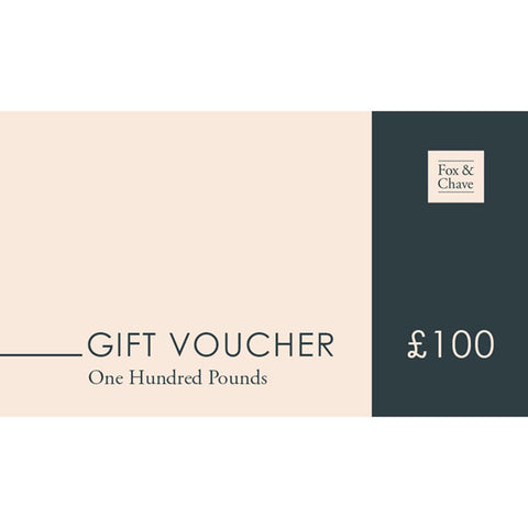 £100 Fox & Chave Gift Vouchers