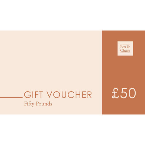£50 Fox & Chave Gift Vouchers
