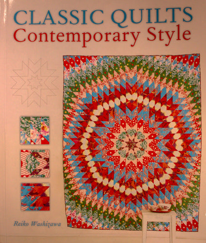 Classic Quilts: Contemporary Style