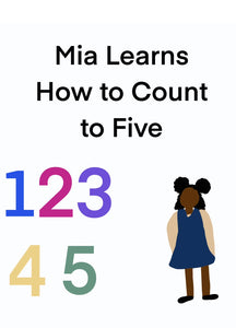 Mia Learns How to Count to Five