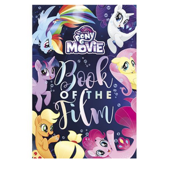 My Litttle Pony Movie Book Of The Film