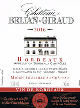 Load image into Gallery viewer, 2016 Château Belian-Giraud AOC Bordeaux