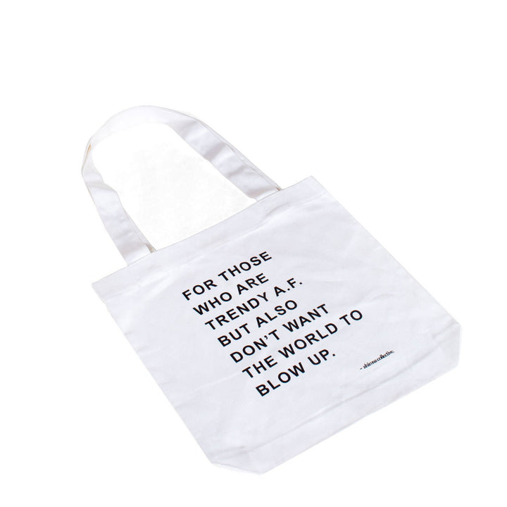 The Ahimsa Collective Trendy A.F Tote Bag - White