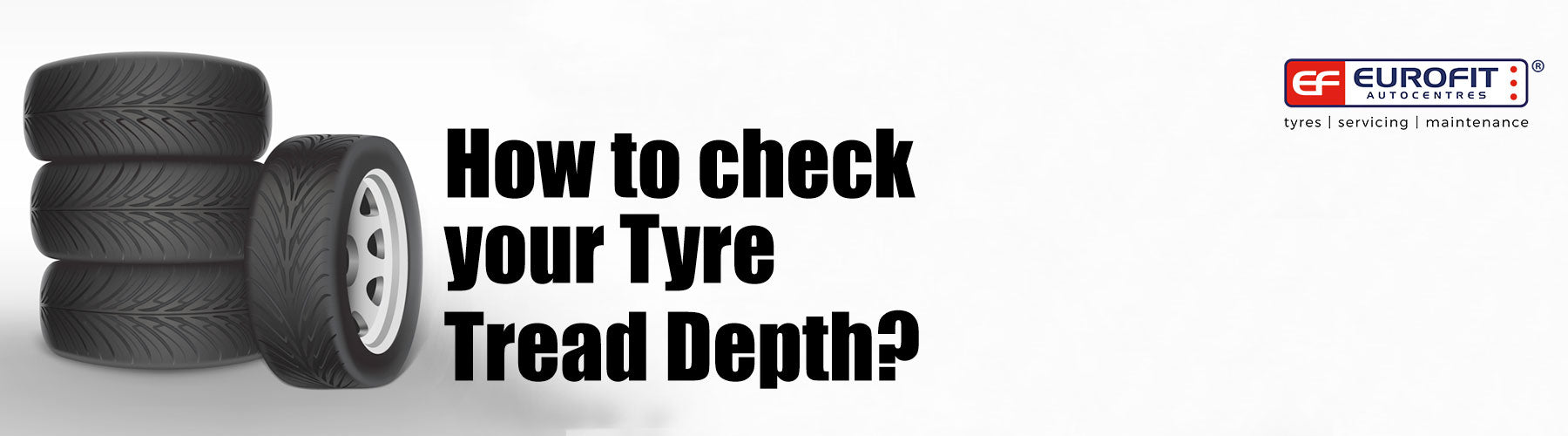 How to check your Tyre Tread Depth?