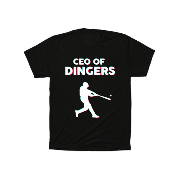 CEO Of Dingers T-Shirt