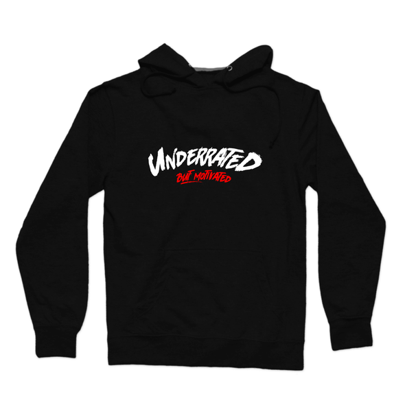 Underrated But Motivated Hoodie - whistlesports