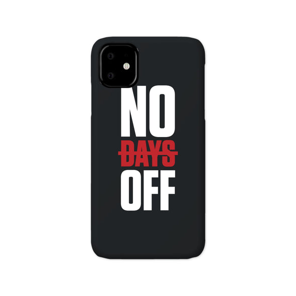 No Days Off iPhone Case