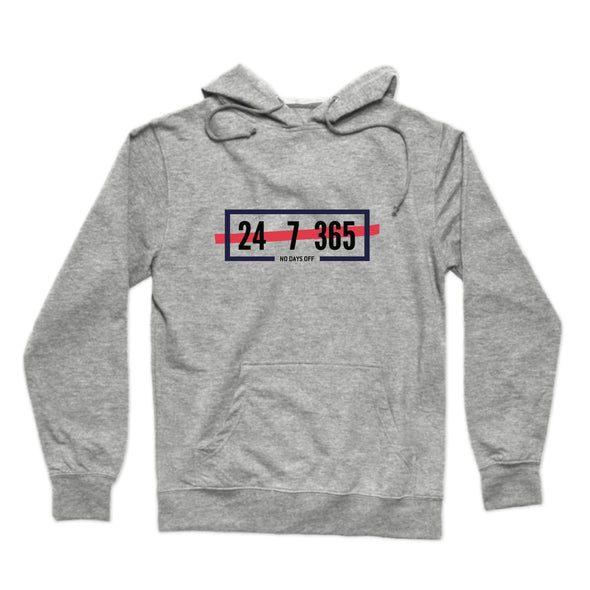 24/7/365 No Days Off Hoodie - whistlesports