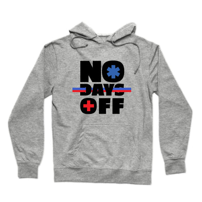 """No Days Off""  Hoodie - All Proceeds Support The World Health Organization!"