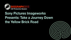 Sony Pictures Imageworks Presents: Take a Journey Down the Yellow Brick Road