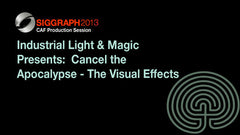 Industrial Light & Magic Presents:  Cancel the Apocalypse - The Visual Effects of ‰ÛÏPacific Rim‰۝
