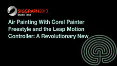 Air Painting With Corel Painter Freestyle and the Leap Motion Controller: A Revolutionary New Way to Paint!