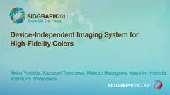 Device-Independent Imaging System for High-Fidelity Colors