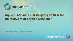 Implicit FEM and Fluid Coupling on GPU for Interactive Multiphysics Simulation