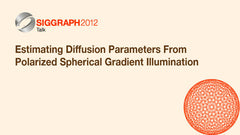 Estimating Diffusion Parameters From Polarized Spherical Gradient Illumination