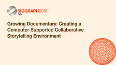 Growing Documentary: Creating a Computer-Supported Collaborative Storytelling Environment