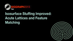 Isosurface Stuffing Improved: Acute Lattices and Feature Matching