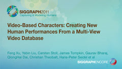 Video-Based Characters: Creating New Human Performances From a Multi-View Video Database