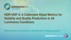 HDR-VDP-2: A Calibrated Visual Metrics for Visibility and Quality Predictions in All Luminance Conditions